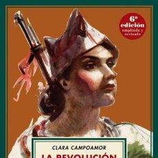 Libros de segunda mano: LA REVOLUCIÓN ESPAÑOLA VISTA POR UNA REPUBLICANA. CLARA CAMPOAMOR. NUEVO. Lote 261303520