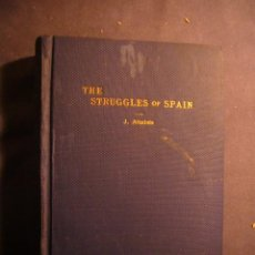 Libros de segunda mano: JULIO ALTABAS: - THE STRUGGLES OF SPAIN -. (NEW ORLEANS, 1938) (DEDICATORIA DEL AUTOR). Lote 192854726