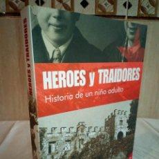 Libros de segunda mano: 545-HEROES Y TRAIDORES, ARMANDO RODRIGUEZ VALLINA, 2008. Lote 192980826