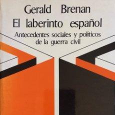 Libros de segunda mano: EL LABERINTO ESPAÑOL. GERALDINA BRENAN. RUEDO IBÉRICO. Lote 194197652