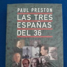 Libros de segunda mano: LAS TRES ESPAÑAS DEL 36 - PAUL PRESTON (PRECINTADO). Lote 194217911