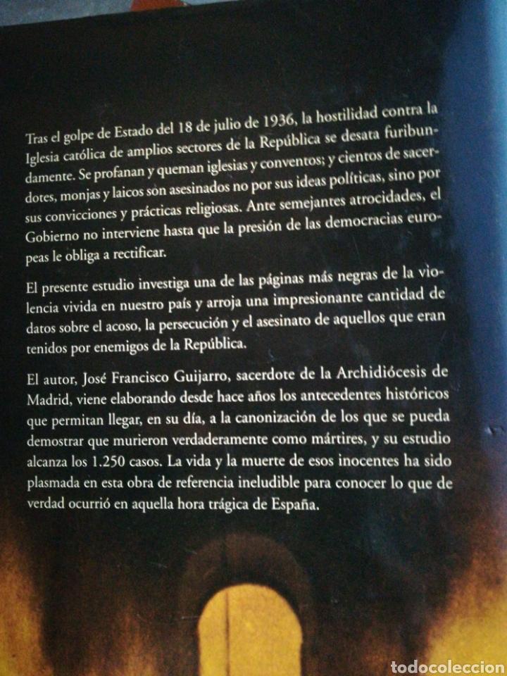 Libros de segunda mano: Persecución religiosa y guerra civil la iglesia en Madrid 1936-1939 José Francisco Guijarro - Foto 4 - 194222136