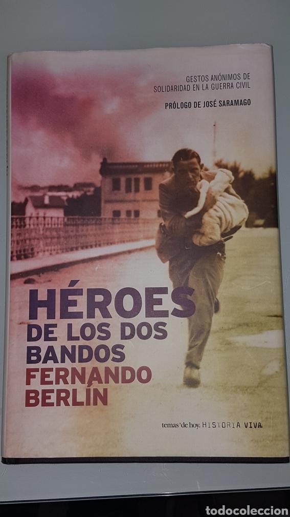 HEROES DE LOS DOS BANDOS. FERNANDO BERLIN (Libros de Segunda Mano - Historia - Guerra Civil Española)