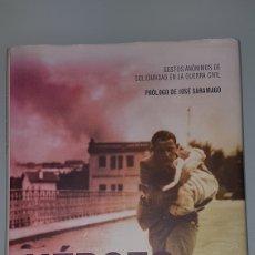 Libros de segunda mano: HEROES DE LOS DOS BANDOS. FERNANDO BERLIN. Lote 194223237
