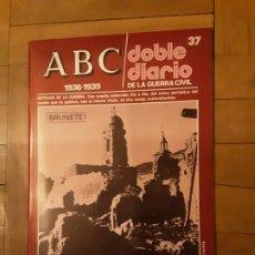 Libros de segunda mano: ABC DOBLE DIARIO DE LA GUERRA CIVIL ESPAÑOLA NR. 37 BRUNETE. Lote 194230752