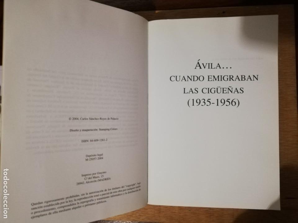 Libros de segunda mano: Ávila... cuando emigraban las cigüeñas. Carlos Sánchez-Reyes de Palacio - Foto 2 - 194232481