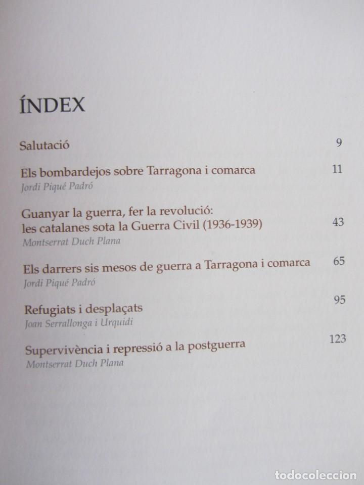 Libros de segunda mano: LA GUERRA CIVIL A LA COMARCA DEL TARRAGONÈS. VVAA. ED. AROLA. 1ºED. 2010 - Foto 2 - 194239395