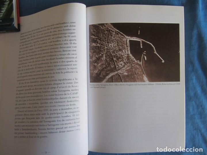 Libros de segunda mano: LA GUERRA CIVIL A LA COMARCA DEL TARRAGONÈS. VVAA. ED. AROLA. 1ºED. 2010 - Foto 3 - 194239395