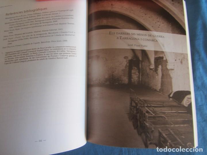 Libros de segunda mano: LA GUERRA CIVIL A LA COMARCA DEL TARRAGONÈS. VVAA. ED. AROLA. 1ºED. 2010 - Foto 4 - 194239395