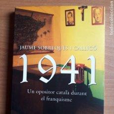 Libros de segunda mano: 1941. UN OPOSITOR CATALÀ DURANT EL FRANQUISME. Lote 194264792