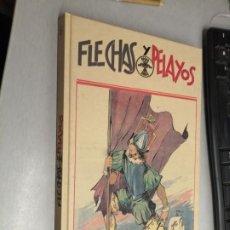 Libros de segunda mano: FLECHAS Y PELAYOS / TOMO 6 / AGUALARGA EDITORES 2000. Lote 194316401