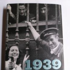 Libros de segunda mano: 1939 LA CARA OCULTA DE LOS ÚLTIMOS DÍAS DE LA GUERRA CIVIL JOSÉ MARÍA ZAVALA . HISTORIA MILITAR. Lote 194318886