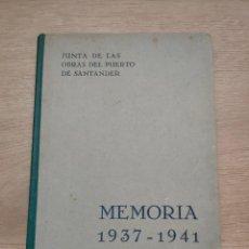 Libros de segunda mano: JUNTA DE OBRAS DEL PUERTO DE SANTANDER. MEMORIA 1937 - 1941. Lote 194321753