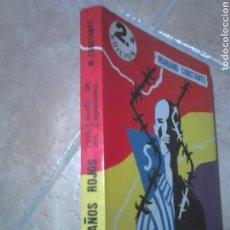 Libros de segunda mano: LIBRO,AÑO1984,MARIANO CONSTANTE, LOS AÑOS ROJOS,HOLOCAUSTO DE LOS ESPAÑOLES. Lote 194333249