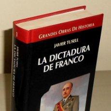 Libros de segunda mano: LA DICTADURA DE FRANCO. JAVIER TUSELL. GUERRA CIVIL.. Lote 194341618