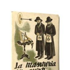 Libros de segunda mano: LA MASONERÍA EN ACCIÓN / GUERRA CIVIL / EDICIONES TOLEDO / 1941. Lote 194373333