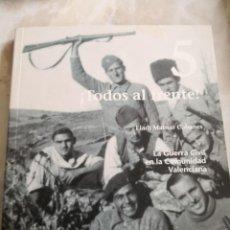 Libros de segunda mano: GUERRA CIVIL VALENCIA. COMUNIDAD VALENCIANA. Lote 194396422