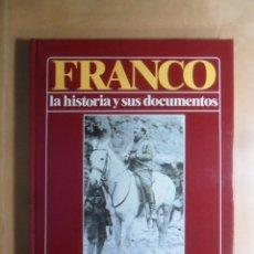 Libros de segunda mano: FRANCO - LA HISTORIA Y SUS DOCUMENTOS (1) - AFRICA, REPUBLICA, ALZAMIENTO - LUIS SUAREZ - URBION - 1. Lote 194512802