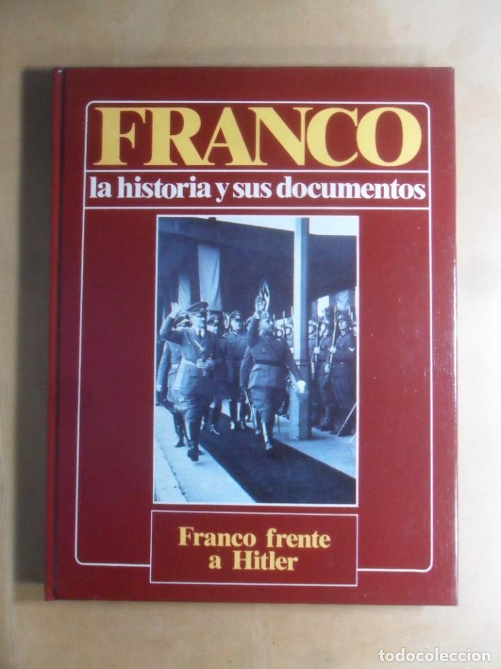 FRANCO - LA HISTORIA Y SUS DOCUMENTOS (5) - FRANCO FRENTE A HITLER - LUIS SUAREZ - URBION - 1986 (Libros de Segunda Mano - Historia - Guerra Civil Española)