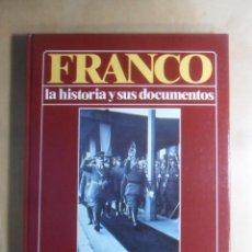 Libros de segunda mano: FRANCO - LA HISTORIA Y SUS DOCUMENTOS (5) - FRANCO FRENTE A HITLER - LUIS SUAREZ - URBION - 1986. Lote 194513026