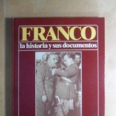 Libros de segunda mano: FRANCO -LA HISTORIA Y SUS DOCUMENTOS (4)-SEGUNDA GUERRA MUNDIAL Y NEUTRALIDAD ESPAÑOLA - LUIS SUAREZ. Lote 194513315