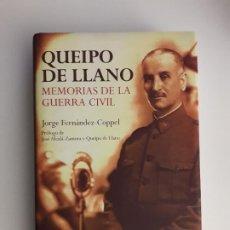 Libros de segunda mano: QUEIPO DE LLANO MEMORIAS DE LA GUERRA CIVIL -JORGE FERNANDEZ COPPEL. Lote 194633896