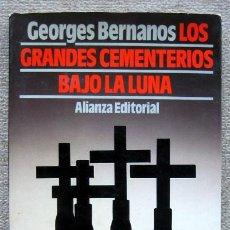 Livros em segunda mão: LOS GRANDES CEMENTERIOS BAJO LA LUNA, DE GEORGES BERNANOS. ALIANZA EDITORIAL. Lote 210809180