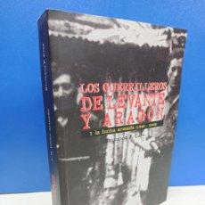 Libros de segunda mano: LIBRO LOS GUERRILLEROS DE LEVANTE Y ARAGON I. LA LUCHA ARMADA SALVADOR F. CAVA. Lote 194715883