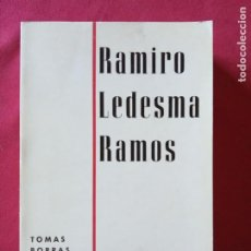 Libros de segunda mano: RAMIRO LEDESMA RAMOS- TOMÁS BORRÁS.. Lote 194727646
