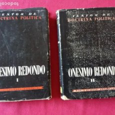 Libros de segunda mano: ONESIMO REDONDO: TEXTOS DE DOCTRINA POLITICA. 2 TOMOS. COMPLETA. (PUBLICACIONES ESPAÑOLAS, 1955).. Lote 194729146