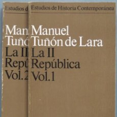 Libros de segunda mano: LA II REPÚBLICA. TUÑON DE LARA. 2 TOMOS. Lote 194901652