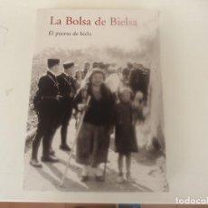 Libros de segunda mano: LA BOLSA DE BIELSA. Lote 194937673