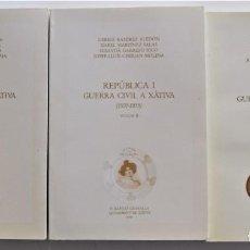 Libros de segunda mano: REPÚBLICA I GUERRA CIVIL A XÁTIVA (1931-1939) - 3 TOMOS COMPLETA - AYUNTAMIENTO XÁTIVA AÑO 1991. Lote 194950897