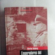 Libros de segunda mano: EMPERADORES DEL MEDITERRÁNEO : FRANCO, MUSSOLINI Y LA GUERRA CIVIL ESPAÑOLA HEIBERG, MORTEN PLANETA. Lote 195045800