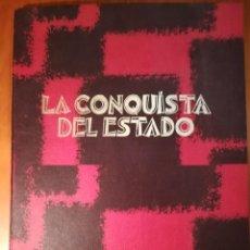 Libros de segunda mano: LA CONQUISTA DEL ESTADO. EDICIÓN FACSIMIL DEL SEMANARIO DE LAS JONS. BARCELONA 1974.. Lote 195046645