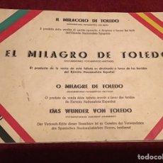 Libros de segunda mano: EL MILAGRO DE TOLEDO. DOCUMENTARIO FOTOGRÁFICO ANOTADO. 1936.. Lote 195132150