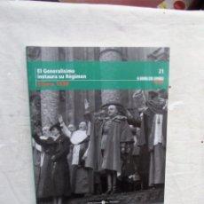 Libros de segunda mano: EL GENERALISIMO INSTAURA SU REGIMEN ENERO 1938 LA GUERRA CIVIL ESPAÑOLA MES A MES Nº 21. Lote 195227070