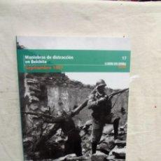 Libros de segunda mano: MANIOBRAS DE DISTRACCION EN BELCHITE SEPTIEMBRE 1937 LA GUERRA CIVIL ESPAÑOLA MES A MES Nº 17. Lote 195227523