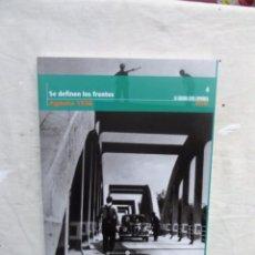 Libros de segunda mano: SE DEFINEN LOS FRENTES AGOSTO 1936 LA GUERRA CIVIL ESPAÑOLA MES A MES Nº 4. Lote 195227618