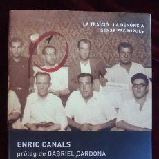Libros de segunda mano: DELATORS. LA JUSTÍCIA DE FRANCO - ENRIC CANALS - L'ESFERA DELS LLIBRES 2002. Lote 195288756