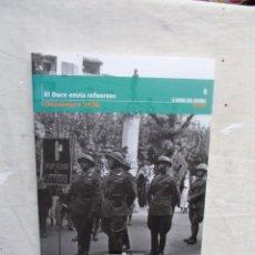Libros de segunda mano: EL DUCE ENVIA REFUERZOS DICIEMBRE 1936 LA GUERRA CIVIL ESPAÑOLA MES A MES Nº 8. Lote 195313727