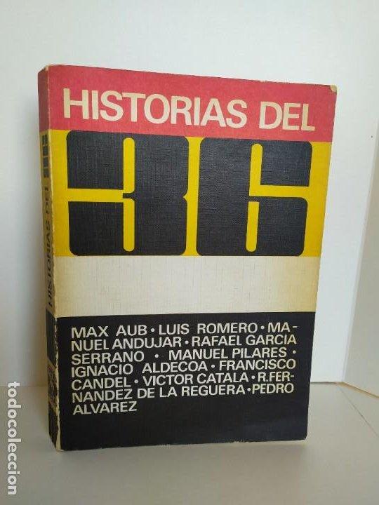 HISTORIAS DEL 36. LIBROS RIO NUEVO. MAX AUB. LUIS ROMERO. MANUEL ANDUJAR. MANUEL PILARES. 1974. (Libros de Segunda Mano - Historia - Guerra Civil Española)
