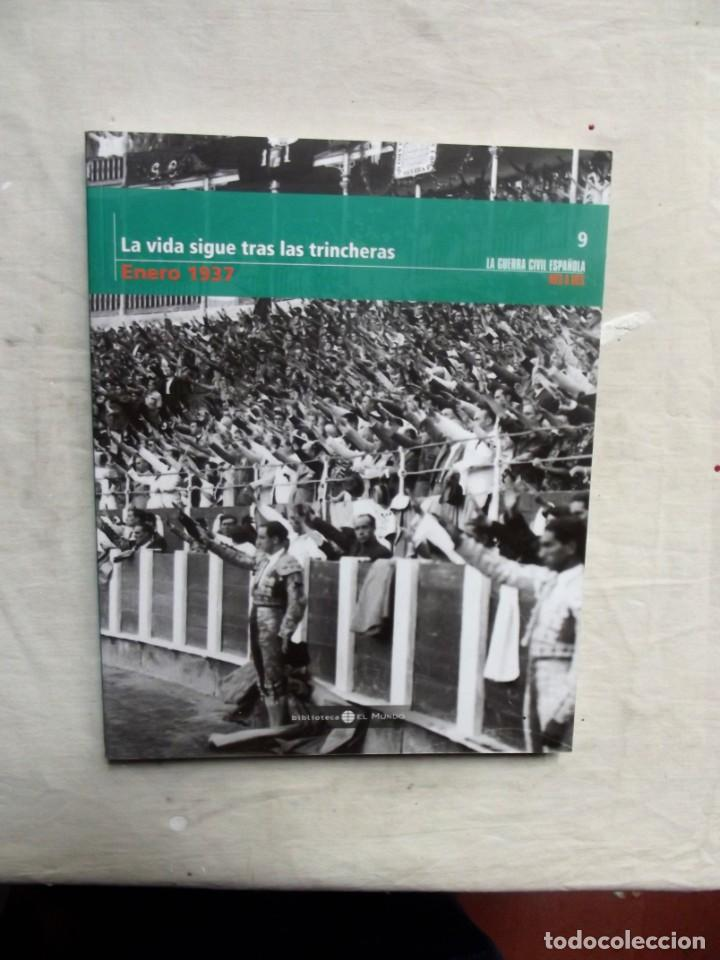 LA VIDA SIGUE TRAS LAS TRINCHERAS ENERO 1937 LA GUERRA CIVIL ESPAÑOLA MES A MES Nº 9 (Libros de Segunda Mano - Historia - Guerra Civil Española)