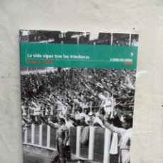 Libros de segunda mano: LA VIDA SIGUE TRAS LAS TRINCHERAS ENERO 1937 LA GUERRA CIVIL ESPAÑOLA MES A MES Nº 9. Lote 195319276