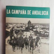Libros de segunda mano: LA CAMPAÑA DE ANDALUCÍA. MONOGRAFÍAS DE LA GUERRA DE ESPAÑA Nº 3. SERVICIO HISTÓRICO MILITAR. Lote 195495591