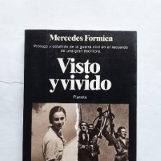 Libros de segunda mano: VISTO Y VIVIDO. MERCEDES FÓRMICA.1983,TAPA BLANDA. Lote 195524121