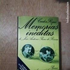 Libros de segunda mano: MEMORIAS INÉDITAS DE JOSE ANTONIO PRIMO DE RIVERA. CARLOS ROJAS. Lote 195627353