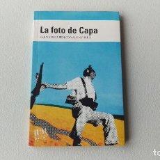 Libros de segunda mano: LA FOTO DE CAPA - FERNANDO PENCO VALENZUELA. Lote 195743610