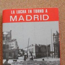 Libros de segunda mano: LA LUCHA EN TORNO A MADRID EN EL INVIERNO DE 1936-37. MONOGRAFÍAS DE LA GUERRA DE LIBERACIÓN, NÚM. 2. Lote 196088173