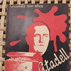 Libros de segunda mano: GARCIA ATADELL, HOMBRE-SIMBOLO, QUIENES SON ELLOS, GUERRA CIVIL. Lote 196105667